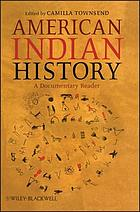 American Indian history : a documentary reader
