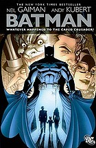 Batman. Whatever happened to the Caped Crusader? : with other tales of the Dark Knight