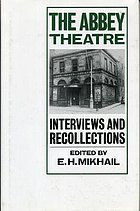 The Abbey Theatre : interviews and recollections