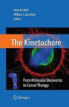 The kinetochore : from molecular discoveries to cancer therapy