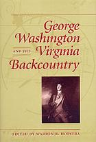 George Washington and the Virginia backcountry