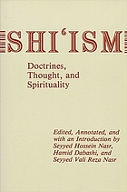 Shiʻism : doctrines, thought, and spirituality