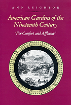American gardens of the nineteenth century :