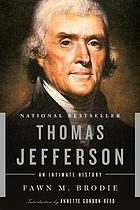 Thomas Jefferson : an intimate history