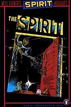 Will Eisner's The Spirit archives. Vol. 1, June 2 to December 29, 1941