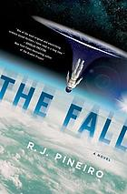The fall : a novel