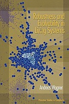 Robustness and evolvability in living systems