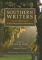 Southern writers : a new biographical dictionary
