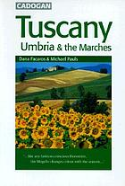 Tuscany, Umbria, & the Marches