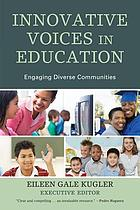 Innovative voices in education : Engaging diverse communities