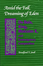 Amid the Fall, dreaming of Eden : Du Bois, King, Malcolm X, and emancipatory composition