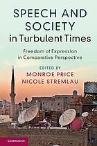 Speech and society in turbulent times : freedom of expression in comparative perspective