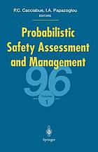 Probabilistic safety assessment and management '96 : ESREL '96--PSAM-III, June 24-28, 1996, Crete, Greece
