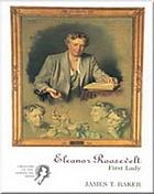 Eleanor Roosevelt : first lady