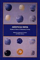 Aedificia nova : studies in honor of Rosemary Cramp