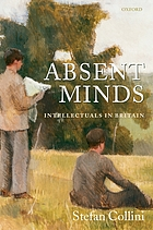 Absent minds : intellectuals in Britain