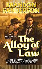 The alloy of law : a Mistborn novel