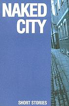 Naked city : short stories