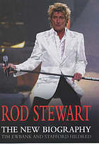 Rod Stewart : the biography