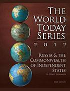 Russia & the Commonwealth of Independent States 2012
