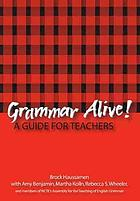 Grammar alive! : a guide for teachers