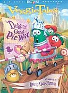VeggieTales. / Duke and the great pie war