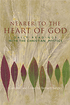 Nearer to the heart of God