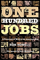 One hundred jobs : a panorama of work in the American city