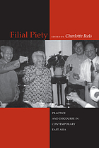 Filial piety : practice and discourse in contemporary East Asia