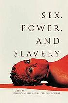 Sex, Power, and Slavery cover image