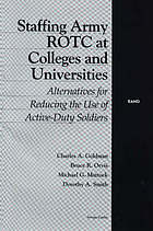 Staffing Army ROTC at colleges and universities : alternatives for reducing the use of active-duty soldiers