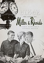 Under the clock : the story of Miller & Rhoads