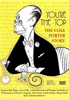 You're the top : the Cole Porter story