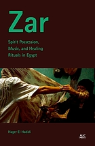 Zar : spirit possession, music, and healing rituals in Egypt