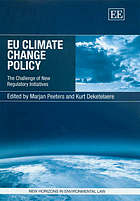 EU climate change policy : the challenge of new regulatory initiatives