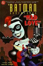 The Batman adventures : mad love