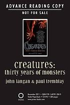 Creatures : thirty years of monsters