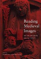 Reading medieval images : the art historian and the object