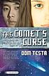 The comet's curse : a Galahad book by  Dom Testa