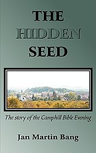 The hidden seed : the story of the Camphill Bible Evening