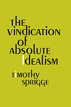 The vindication of absolute idealism