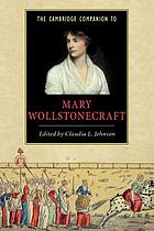 The Cambridge companion to Mary Wollstonecraft