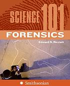 Science 101 : forensics