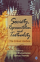 Society, representation, and textuality the critical interface