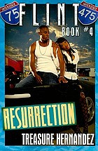 Resurrection : Flint, bk 4.