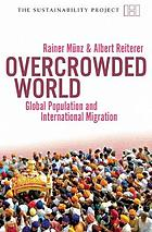 Overcrowded world? : global population and international migration