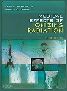 Medical effects of ionizing radiation