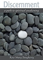 Discernment : a path to spiritual awakening