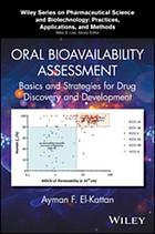 Oral bioavailability assessment : basics and strategies for drug discovery and development