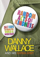 Random acts of kindness : 365 ways to make the world a nicer place.